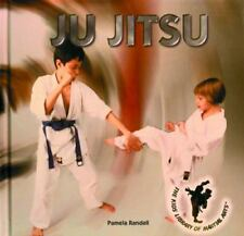 Ju Jitsu (Martial Arts) Randall, Pamela Library Binding Book LikeNew