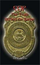 COP The Truth Behind the Badge