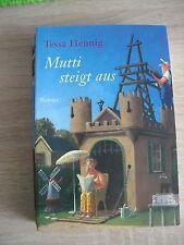 Mutti steigt aus von Tessa Henning, spannend, Roman, TB von 2010