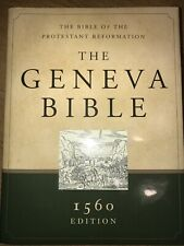 NEW - The Geneva Bible: 1560 Edition, The Bible of the Protestant Reformation