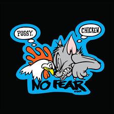 PUSSY CHICKEN, NO FEAR GEAR Vinyl Decal Stickers