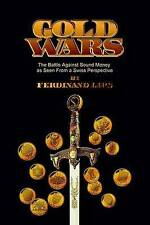 Gold Wars by Ferdinand Lips (Paperback, 2002)