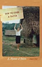 How to Cook a Tapir: A Memoir of Belize (Paperback or Softback)