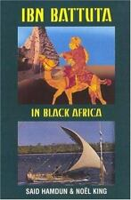 Ibn Battuta in Black Africa : Expanded Edition for the 700th Anniversary of...