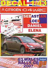 DECAL 1/43 CITROEN C4 WRC SEBASTIAN LOEB WALES R. GB 2007 3rd (04)