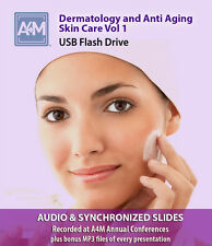 Dermatology and Anti Aging  Skin Care Vol 1 - A4M conference recordings