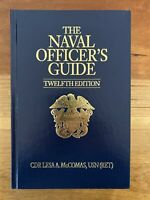 NAVAL OFFICER'S GUIDE, 12TH EDITION By Cdr. Lesa McComas Usn (ret.) - Hardcover