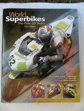 WORLD SUPERBIKES The First 20 Years (Third Edition) Julian Ryder & Kel Edge 2008