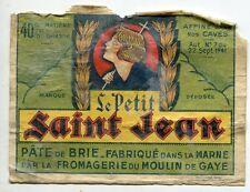 FROMAGE PATE DE BRIE  LE PETIT ST JEAN FROMAGERIE DU MOULIN DE GAYE