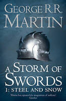 A Storm of Swords: Steel and Snow (A Song of Ice and Fire, Book 3 Part 1) by Geo