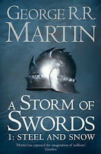 A Storm of Swords: Steel and Snow (A Song of Ice and Fire, Book 3 Part 1), By Ge