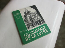 les chateaux de la loire ..la france illustrée ..  F.GEBELIN ..1948..