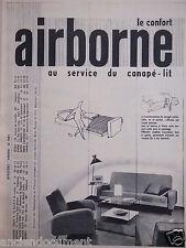PUBLICITÉ 1956 LE CONFORT AIRBORNE AU SERVICE DU CANAPÉ-LIT - ADVERTISING