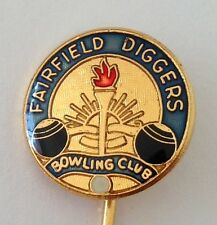 Fairfield Diggers Bowling Club Pin Badge Rare Lawn Bowls (L13)