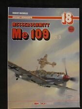 Aircraft Monograph 18 - Messerschmitt Me 109: Pt. 3 (Bf 109)  by AJ Press