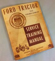 FORD NAA GOLDEN JUBILEE TRACTOR SERVICE SHOP REPAIR MANUAL ENGINE TRANSMISSION