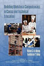 Building Workforce Competencies in Career and Technical Education (Adult Educat