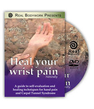 Heal Your Wrist Pain Therapist Self Care Video On DVD - By Real Bodywork