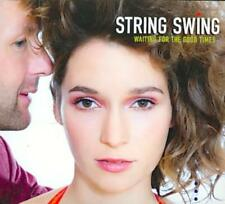 STRING SWING - WAITING FOR THE GOOD TIMES [DIGIPAK] * NEW CD