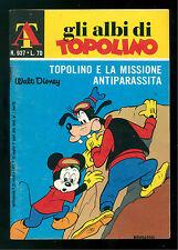 GLI ALBI DI TOPOLINO 937 OTTOBRE 1972 WALT DISNEY TOPOLINO MISSIONE ANTIPARASSIT