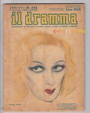 IL DRAMMA 1940 n. 335 - Copertina di Brunetta Mateldi - Copioni in inserzione FJ