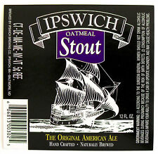 Ipswich Brewing  Co  IPSWICH OATMEAL STOUT beer label  MA 12oz