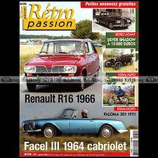 RETRO PASSION N°170 FACEL VEGA III FORD T RENAULT 16 R16 SUPER PALOMA 301 ROLLS