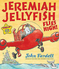 Jeremiah Jellyfish Flies High by John Fardell (Paperback) New Book