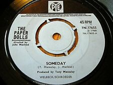 "THE PAPER DOLLS - SOMEDAY  7"" VINYL"