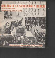 """KEITH CLARK """"BALLADS OF LA SALLE COUNTY ILLINOIS"""" 10"""" LP WITH BOOKLET"""