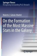 On the Formation of the Most Massive Stars in the Galaxy by Roberto J....