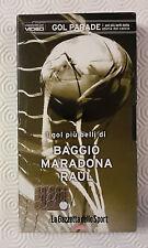 CS9> FILM VHS I GOL PIU' BELLI DI : BAGGIO MARADONA RAUL