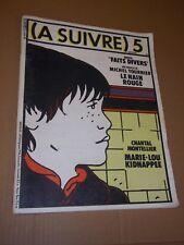MAGAZINE (A SUIVRE) no 5 (1978) H. PRATT / CABANES / TARDI / FOREST / F MURR...