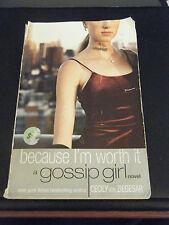 Gossip Girl: Because I'm Worth It 4 by Cecily von Ziegesar (2003, Paperback)
