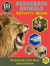 Bear Grylls Activité Série : Dangereux Animals par Grylls, Nouveau Livre , (