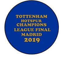 Tottenham Hotspur Champions League Final 58mm Badges  Badge