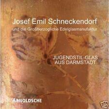 Fachbuch Jugendstil-Glas aus Darmstadt, Josef Emil Schneckendorf, NEU und OVP