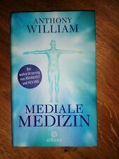 Mediale Medizin Buch  Anthony Wiliam Der wahre Ursprung von Krankheit u. Heilung