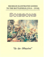 WWI US British French Army USMC 1918 Battle of  Soissons Campaign History Book