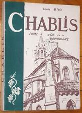 Louis Bro : CHABLIS Porte d'Or de la Bourgogne 1959 Yonne histoire vignoble