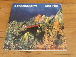Arlbergbahn 1884-1984 - 1984 Eigenverlag der Bundesbahndirektion Innsbruck