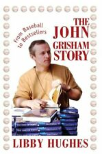 John Grisham Story : From Baseball To Bestsellers, Paperback by Hughes, Libby...