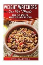 Weight Watchers One Pot Cookbook: 200+ One Pot Meals, Quick and Easy Meals For W