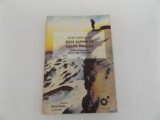 1996 GUIA ALPINA DE SIERRA NEVADA by Rafael Maria Rojas SPANISH Mountaineering