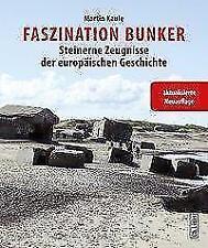 Faszination Bunker von Martin Kaule (2017, Taschenbuch)