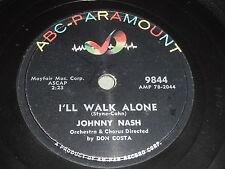 Johnny Nash: I'll Walk Alone / The Ladder Of Love 78 - ABC-Paramount 9844