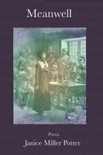 Meanwell by Janice Miller Potter (2012, Paperback)