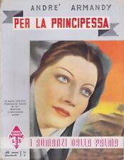 André Armandy, Per la principessa, Mondadori, I romanzi della palma, 1939