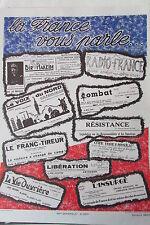 WW2 REPRO AFFICHE GUERRE 1939 - 1945 LA FRANCE VOUS PARLE JOURNAUX