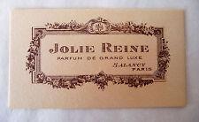 "ANCIENNE CARTE PARFUMEE ""JOLIE REINE"" DE LA PARFUMERIE SALANCY"
